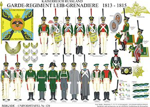Tafel 179: Kaiserreich Russland: Garde-Regiment Leib-Grenadiere 1813-1815
