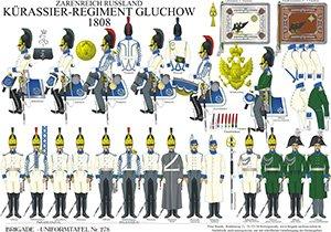 Tafel 278: Kaiserreich Russland: Kürassier-Regiment Gluchow 1808
