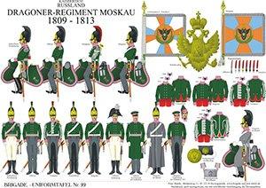 Tafel 99: Kaiserreich Russland: Dragoner-Regiment Moskau 1809-1813