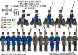 Tafel 309: Königreich Preußen: Pommersche Landwehr-Kavallerie-Regimenter 1813-1815